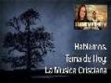 Hablemos - La Musica Cristiana Y El Ministerio