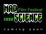 Mad Science Film Festival 2008 - Teaser