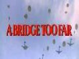 Trailer: A Bridge Too Far