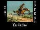 The Outlaw - Part 1