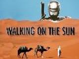 WALK ON SUN