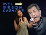 Mel Gibson Karaoke