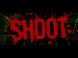 SHOOT EM UP - ADDICTIVE TV REMIX