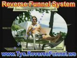 Ty Coughlin's Reverse Funnel System, Make Money Now !