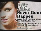 Lily Allen Never Gonna Happen - It's Not Me, It's You