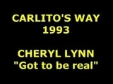 CHERYL LYNN Got To Be Real Carlito's Way