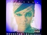 Rihanna - Rockstar 101 Dave Aude Radio Remix