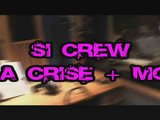 La Crise + Moi CLIP OFFICIEL