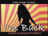 Ashley Tisdale - I'm Back NEW SONG