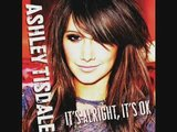 Ashley Tisdale – It's Alright, It's Ok NEW SONG