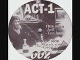 ACT 002 - Jeff, Tor, Stryk Nine, Greg
