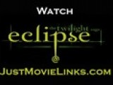 Watch The Twilight Saga 3 ECLIPSE Part 1 Of 8 A
