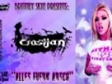 Brittney Skye Presents: CroSijaN - Alles Fuern Arsch