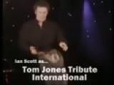 AA-A Tom Jones Tribute A Tom Jones Tribute Aka Ian Scott A A1 Absolute Accuracy Viva Las Vegas Style Show