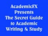 AcademicFX Presents... 'The Secret Guide To Academic Writing And Study'