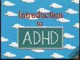 ADHD: An Introduction The Dr. C & Elwood ADHD Series For Children And Families Opening Sequence