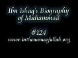Ibn Ishaq' S Biography Of Muhammad Part 124